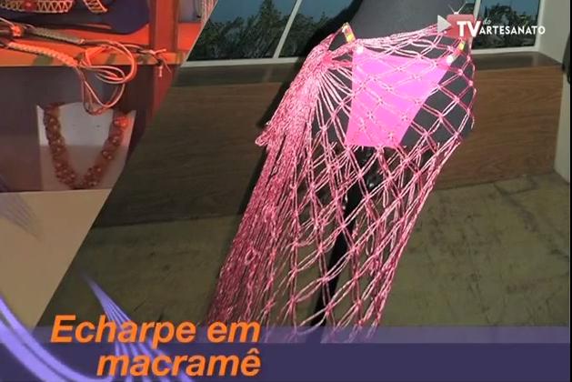 Aprenda a fazer Echarp em Macramê