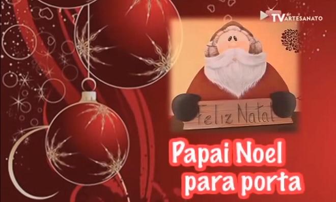 Dica de Natal: Papai Noel para Porta