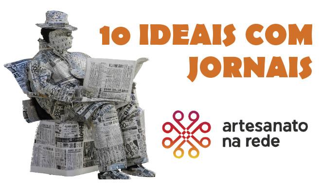 10 ideias utilizando jornais para você que é criativo