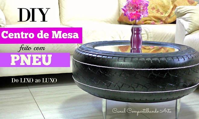 Inacreditável! Mesa de Centro feita com pneu