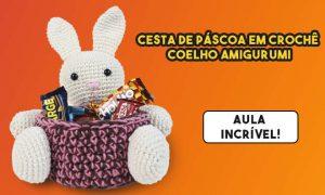 Cesta de páscoa em crochê - Coelho Amigurumi - Destaque