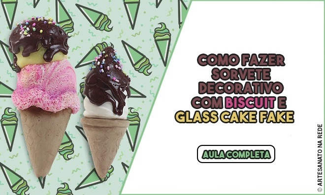 Como fazer sorvete decorativo com Biscuit e Glass Cake Fake