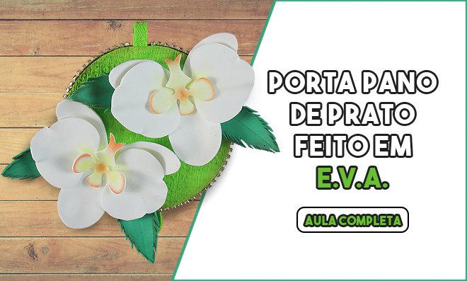 Porta pano de prato com CD e EVA - Orquídeas floridas!