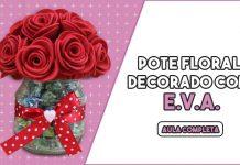 Pote de plástico decorado com EVA - Flor mamãe - Destaque