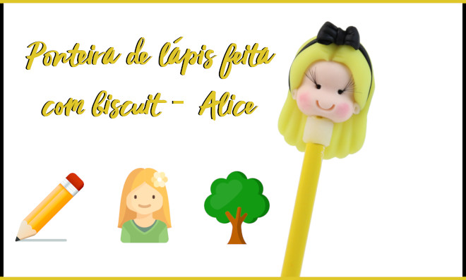 Ponteira de lápis feita com biscuit - Alice