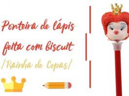 Ponteira de lápis feita com biscuit - Rainha de Copas - Destaque
