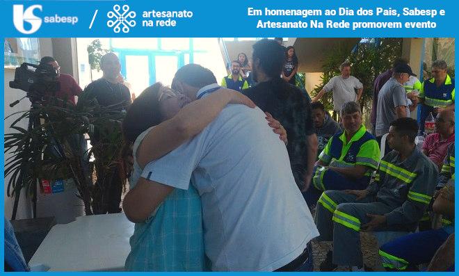 Em homenagem ao Dia dos Pais, Sabesp e Artesanato Na Rede promovem evento - Destaque