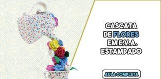 Cascata de flores na xícara com EVA - Lembrancinha e decoração - Destaque
