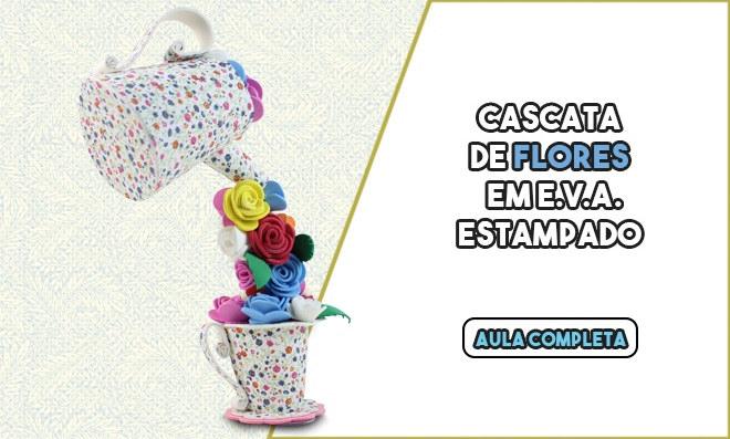 Cascata de flores na xícara com EVA – Lembrancinha e decoração