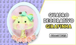 Pintura em EVA e efeito 2D - Girafa decorada com pó mágico e dublagem de tecido - Destaque