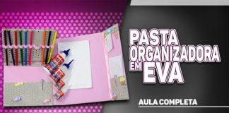Pasta organizadora de material escolar com EVA estampado - Destaque