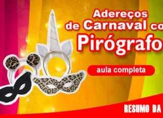 Adereços de carnaval feitos com pirografia - Pirógrafo CM-10 - Destaque