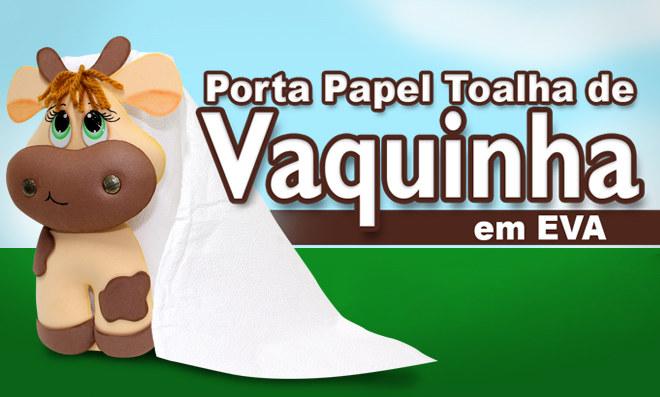 Porta-papel toalha em EVA no formato de vaquinha