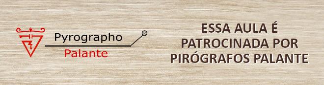 Pirografia em peças escolares para volta às aulas - Resumo da Live - Banner de patrocínio